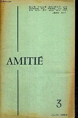 BULLETIN TRIMESTRIEL DE L'AMITIE - N°3 -: COLLECTIF
