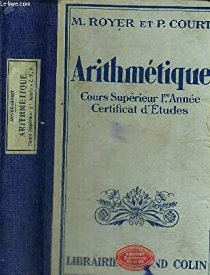 ARITHMETIQUE - COURS SUPERIEUR 1ere ANNEE -: ROYER M. /