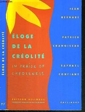 ELOGE DE LA CREOLITE: BERNABE J. /