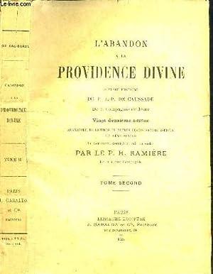 L'ABANDON A LA PROVIDENCE DIVINE - TOME: RAMIERE P. H.