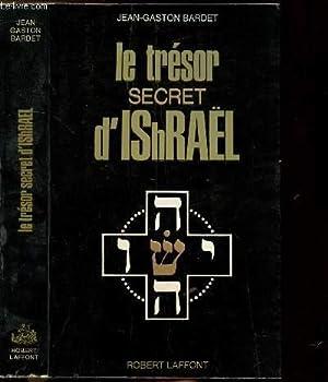 LE TRESOR SECRET D'ISRAEL- COLLECTION LES ENIGMES: BARDET JEAN-GASTON
