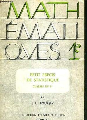 PETIT PRECIS DE STATISTIQUE - CLASSES DE: BOURSIN J.L. /