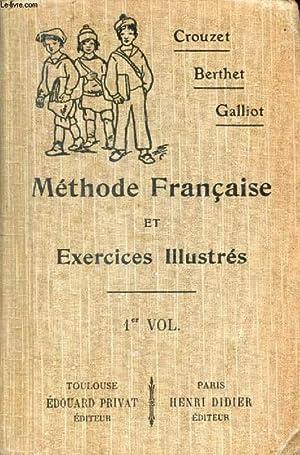 METHODE FRANCAISE ET EXERCICES ILLUSTRES, 6e &: CROUZET P., BERTHET