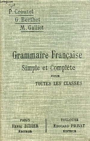 GRAMMAIRE FRANCAISE SIMPLE ET COMPLETE POUR TOUTES: CROUZET P., BERTHET