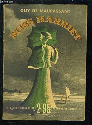 MISS HARRIET- SELECT COLLECTION N°180: MAUPASSANT GUY DE