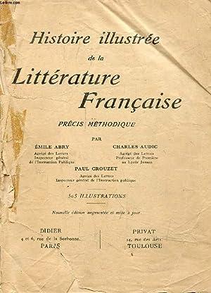 HISTOIRE ILLUSTREE DE LA LITTERATURE FRANCAISE, Precis: ABRY E., CROUZET