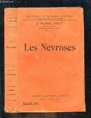 LES NEVROSES- BIBLIOTHEQUE DE PHILOSOPHIE SCIENTIFIQUE: JANET PIERRE Dr
