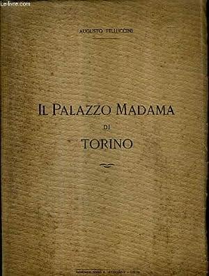 IL PALAZZO MADAMA DI TORINO - PUBLICATO: TELLUCCINI AUGUSTO