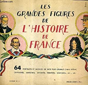 LES GRANDES FIGURES DE L'HISTOIRE DE FRANCE: COLLECTIF