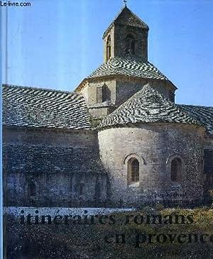 ITINERAIRES ROMANS EN PROVENCE / 2E EDITION: BARRUOL GUY &