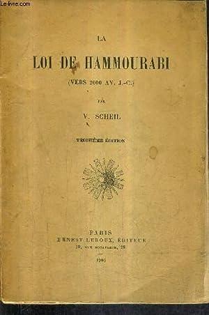 LA LOI DE HAMMOURABI (VERS 2000 AV.: V.SCHEIL