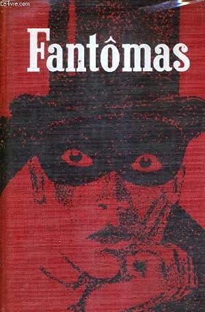 FANTOMAS - 2 OUVRAGES EN UN VOLUME: SOUVESTRE PIERRE &