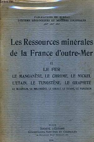 LES RESSOURCES MINERALES DE LA FRANCE D'OUTRE: COLLECTIF