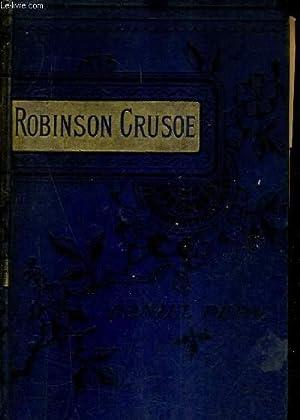 THE LIFE & ADVENTURES OF ROBINSON CRUSOE: DEFOE DANIEL