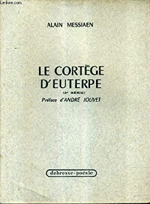 LE CORTEGE D'EUTERPE (2E SERIE).: MESSIAEN ALAIN