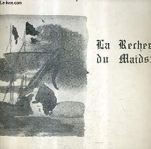 LA RECHERCHE DU MAIDSTONE - NAUFRAGE LE: DE MAISONNEUVE BERNARD