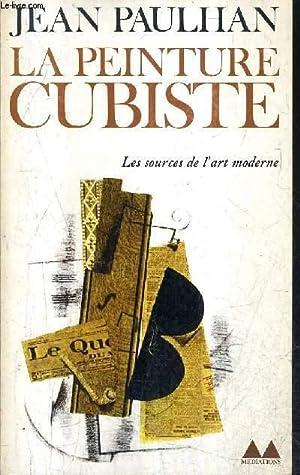 LA PEINTURE CUBISTE - LES SOURCES DE: PAULHAN JEAN
