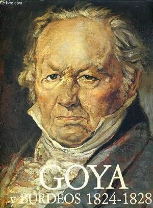1 PLAQUETTE : GOYA Y BURDEOS 1824-1828: COLLECTIF
