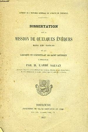DISSERTATION SUR LA MISSION DE QUELQUES EVEQUES: SALVAN Abbé