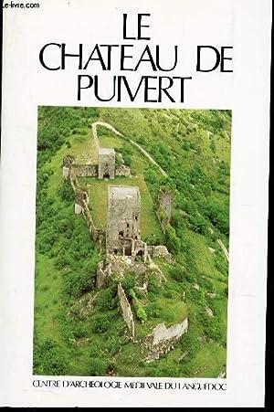 LE CHATEAU DE PUIVERT - GUIDE DES: TISSEYRE JEAN