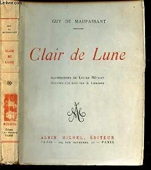 CLAIR DE LUNE.: DE MAUPASSANT GUY