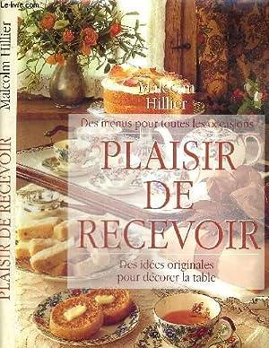 PLAISIR DE RECEVOIR - DES MENUS POUR: HILLIER MALCOLM