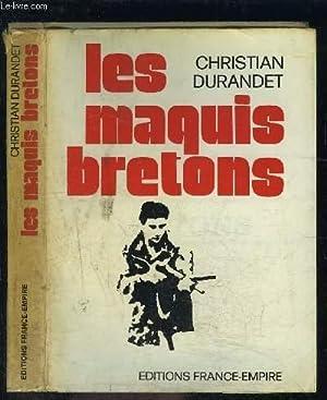 LES MAQUIS BRETONS: DURANDET CHRISTIAN.