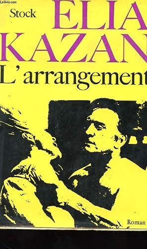 L'ARRANGEMENT: KAZAN ELIA