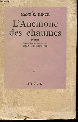 L'ANEMONE DES CHAUMES - NOUVELLE: KINCK HANS E.