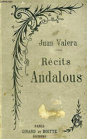 RECITS ANDALOUS, PEPITA XIMENES, LES ILLUSIONS DE DON FAUSTINO: VALERA JUAN
