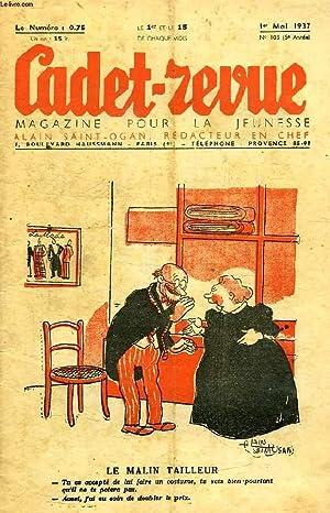 CADET-REVUE, N° 105, 5e ANNEE, 1er MAI 1937: COLLECTIF