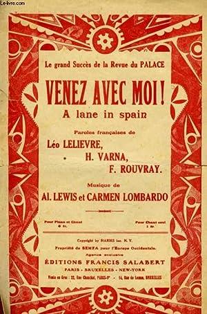 VENEZ AVEC MOI! A LANE IN SPAIN: AL LEWIS AND