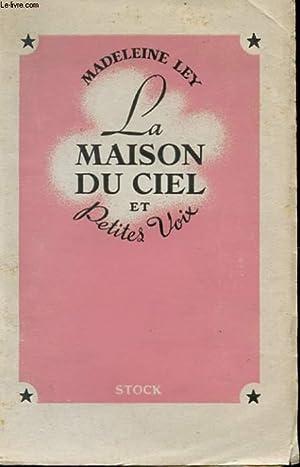 LA MAISON DU CIEL ET PETITES VOIX: LEY MADELEINE