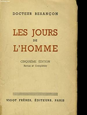 LES JOURS DE L'HOMME: DOCTEUR BESANCON