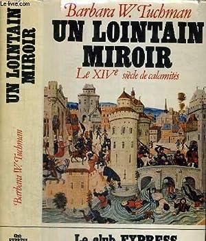 un lointain miroir by barbara tuchman abebooks