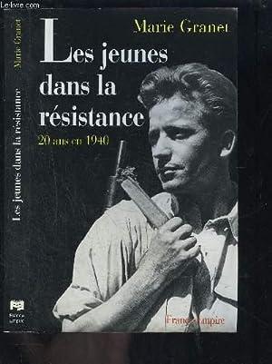 LES JEUNES DANS LA RESISTANCE- 20 ANS: GRANET MARIE