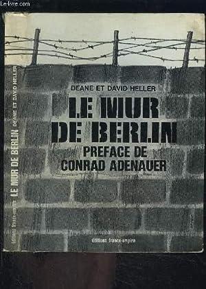 LE MUR DE BERLIN: HELLER DEANE ET