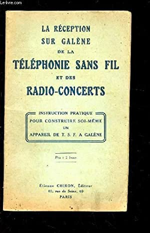 LA RECEPTION SUR GALENE DE LA TELEPHONIE: COLLECTIF