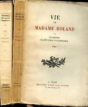VIE DE MADAME ROLAND / EN 2: CLEMENCEAU-JACQUEMAIRE MADELEINE