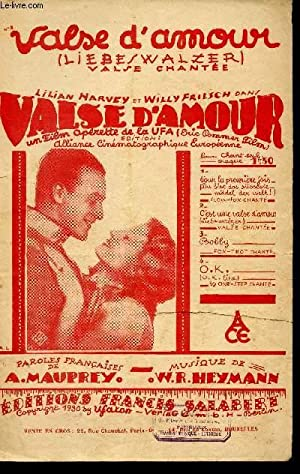 VALSE D'AMOUR - VALSE CHANTEE - LIEBESWALZER: HEYMANN W. R.