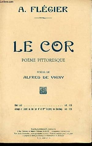 LE COR - POEME PITTORESQUE - A: FLEGIER A.