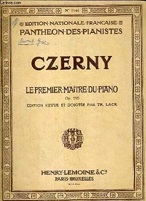 LLE PREMIER MAITRE DU PIANO OP 599: ZERNY C.