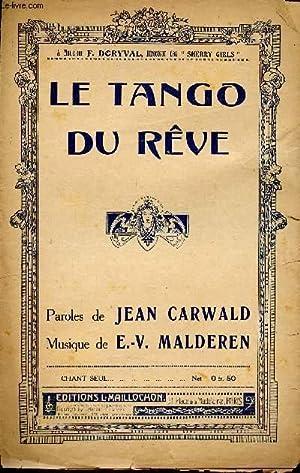 LE TANGO DU REVE - HOMMAGE RESPECTUEUX: MALDEREN E.V