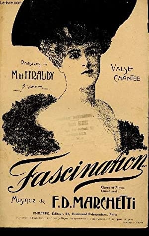 FASCINATION - VALSE CHANTEE - REPERTOIRE PAULETTE: MARCHETTI F.D.