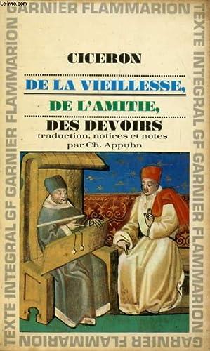 DE LA VEILLESSE, DE L'AMITIE, DES DEVOIRS: CICERON, Par Ch.