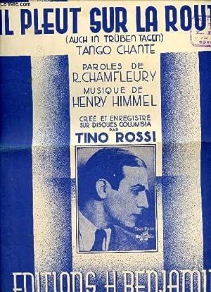 IL PLEUT SUR LA ROUTE - TANGO: HIMMEL H.