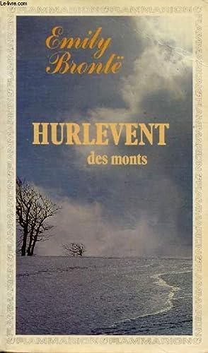 HURLEVENT DES MONTS (Wuthering Heights): BRONTË Emily, Par