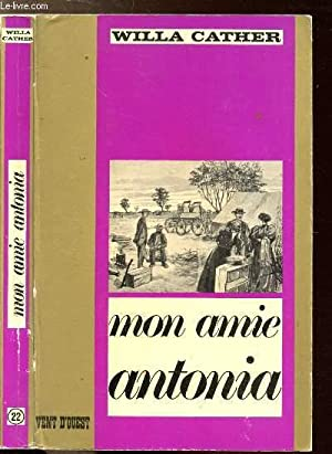 MON AMIE ANTONIA - COLLECTION VENT D'OUEST: CATHER WILLA