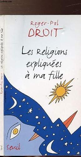 LES RELIGIONS EXPLIQUEES A MA FILLE: DROIT ROGER-POL