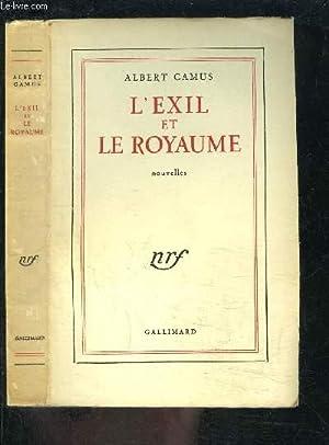 L EXIL ET LE ROYAUME- NOUVELLES: CAMUS ALBERT